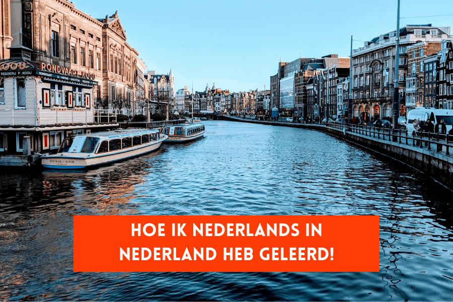 Hoe ik Nederlands in Nederland heb geleerd (featured)