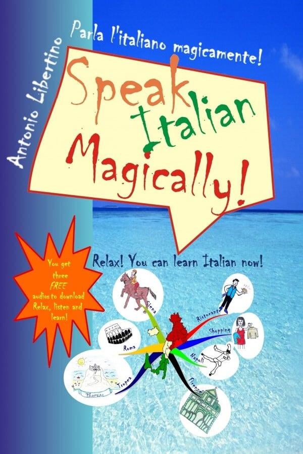 Antonio Libertino Speak Italian Magically