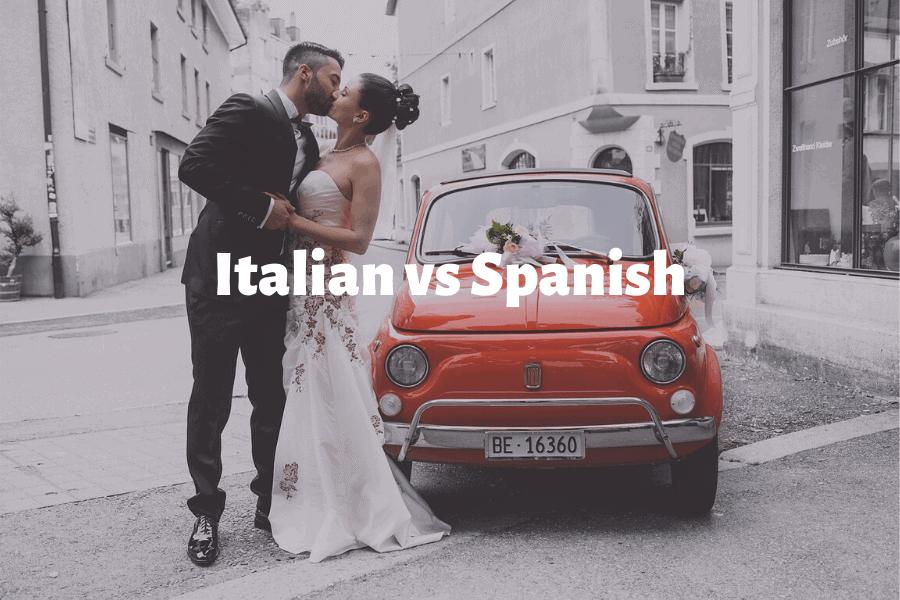 Italian vs Spanish