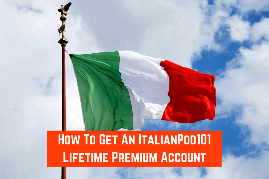 How To Get An ItalianPod101 Lifetime Premium Account
