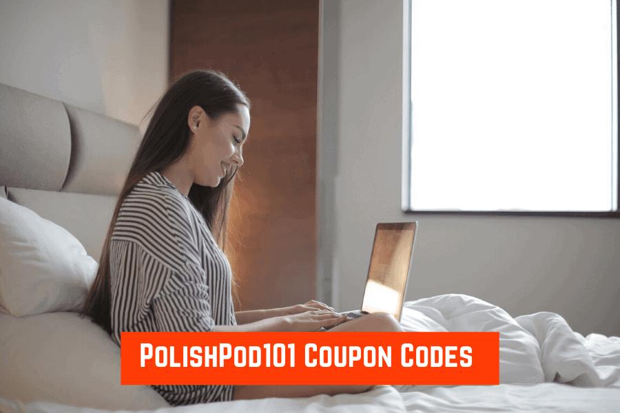 PolishPod101 Coupon Codes