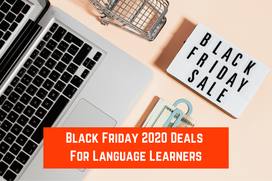 Best Black Friday 2020 Deals for Language Learners Featured