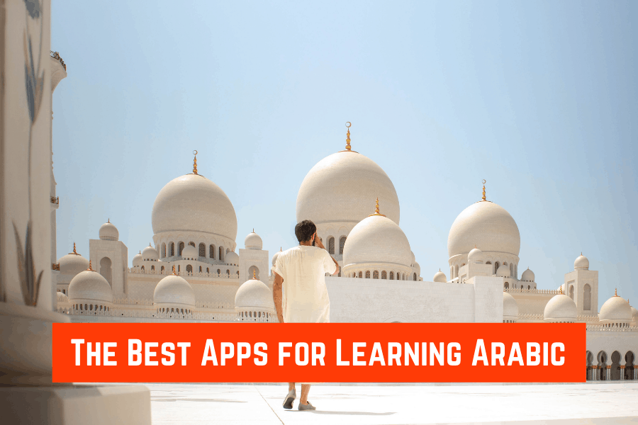 The Best Apps for Learning Arabic