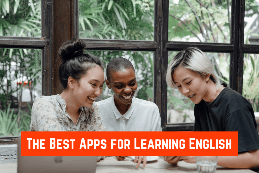 The Best Apps for Learning English