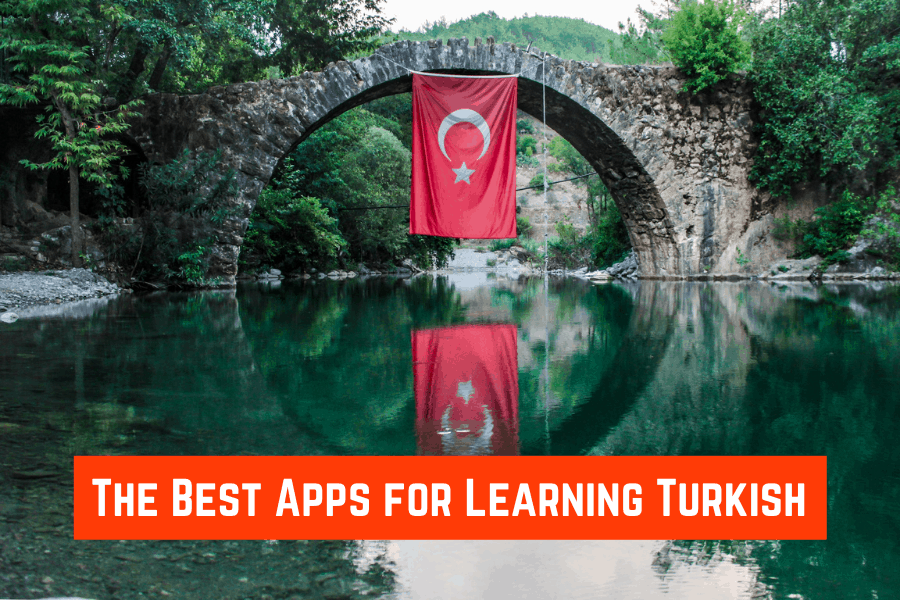 The Best Apps for Learning Turkish